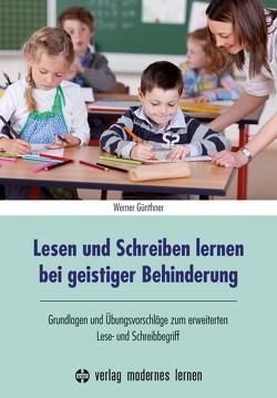 Lesen und Schreiben lernen bei geistiger Behinderung von Dank,  Susanne, Günthner,  Werner