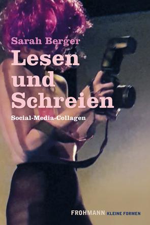 Lesen und Schreien von Berger,  Sarah