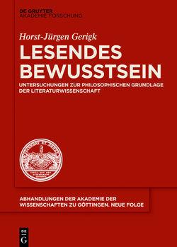 Lesendes Bewusstsein von Gerigk,  Horst-Jürgen