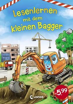 Lesenlernen mit dem kleinen Bagger von Ackroyd,  Dorothea, Färber,  Werner, Reider,  Katja, Wieker,  Katharina, Zimmer,  Christian