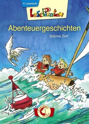 Lesepiraten – Abenteuergeschichten von Schulmeyer,  Heribert, Zett,  Sabine