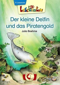 Lesepiraten – Der kleine Delfin und das Piratengold von Boehme,  Julia, Ginsbach,  Julia