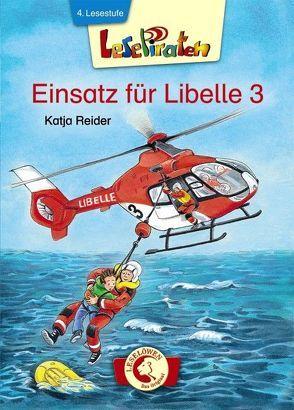 Lesepiraten – Einsatz für Libelle 3 von Paule,  Irmgard, Reider,  Katja