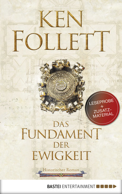 Leseprobe: Das Fundament der Ewigkeit von Follett,  Ken, Schmidt,  Dietmar, Schumacher,  Rainer, Weber,  Markus