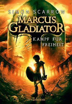 Leseprobe Marcus Gladiator – Kampf für Freiheit von Scarrow,  Simon, Vogt,  Helge