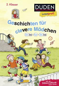 Leseprofi – Silbe für Silbe: Geschichten für clevere Mädchen, 2. Klasse von Antoni,  Birgit, Holthausen,  Luise, Rahn,  Sabine, Scholz,  Barbara