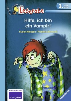 Leserabe: Hilfe, ich bin ein Vampir! von Bertrand,  Fréderic, Niessen,  Susan