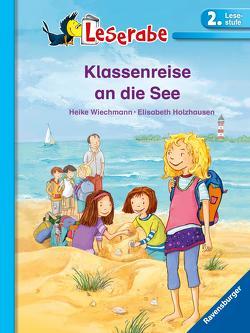 Leserabe: Klassenreise an die See von Holzhausen,  Elisabeth, Wiechmann,  Heike