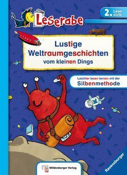 Leserabe: Lustige Weltraumgeschichten vom kleinen Dings, Sonderband von Klein,  Martin, Meyer,  Kerstin