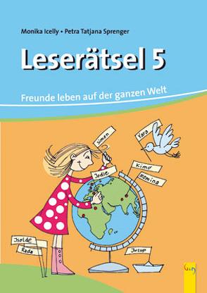 Leserätsel 5 (Icelly) von Icelly,  Monika, Sprenger,  Petra Tatjana