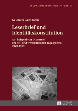 Leserbrief und Identitätskonstitution von Wachowski,  Goulnara