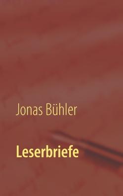 Leserbriefe von Bühler,  Jonas