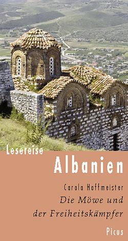 Lesereise Albanien von Hoffmeister,  Carola