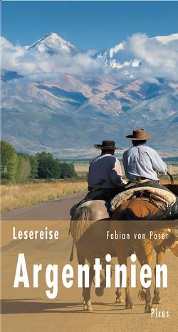 Lesereise Argentinien von Poser,  Fabian von