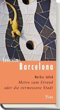 Lesereise Barcelona von Jakob,  Markus
