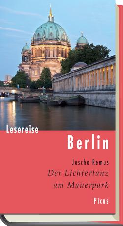 Lesereise Berlin von Remus,  Joscha