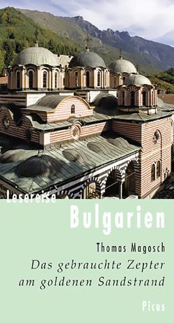 Lesereise Bulgarien von Magosch,  Thomas