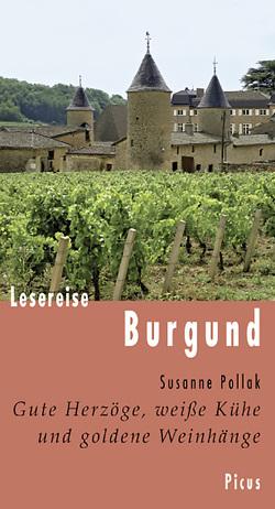 Lesereise Burgund von Pollak,  Susanne