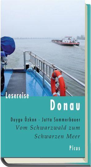 Lesereise Donau von Özkan,  Duygu, Sommerbauer,  Jutta
