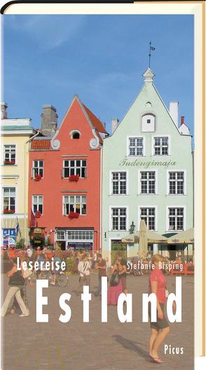 Lesereise Estland von Bisping,  Stefanie
