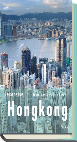 Lesereise Hongkong von Knoller,  Rasso, Lorenz,  Erik