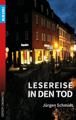 Lesereise in den Tod von Schmidt,  Jürgen