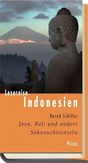 Lesereise Indonesien von Schiller,  Bernd