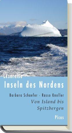 Lesereise Inseln des Nordens von Knoller,  Rasso, Schaefer,  Barbara