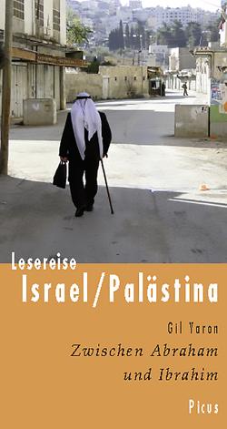 Lesereise Israel/Palästina von Yaron,  Gil