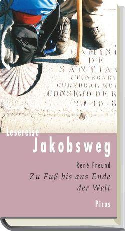 Lesereise Jakobsweg von Freund,  René