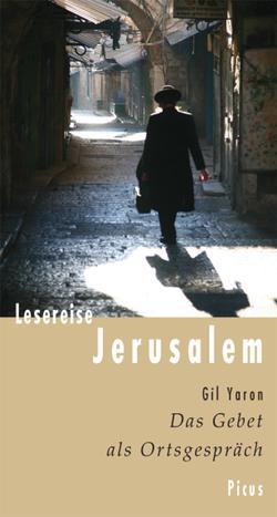 Lesereise Jerusalem von Yaron,  Gil