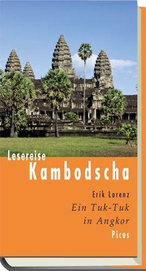 Lesereise Kambodscha von Lorenz,  Erik