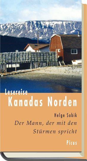 Lesereise Kanadas Norden von Sobik,  Helge