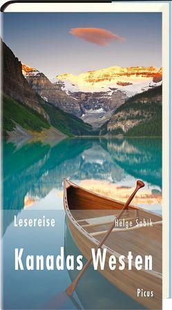 Lesereise Kanadas Westen von Sobik,  Helge