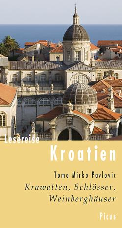Lesereise Kroatien von Pavlovic,  Tomo Mirko