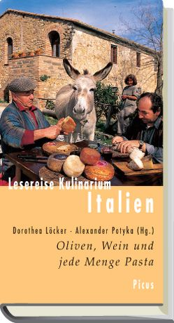 Lesereise Kulinarium Italien von Löcker,  Dorothea, Potyka,  Alexander