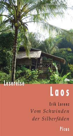 Lesereise Laos von Lorenz,  Erik