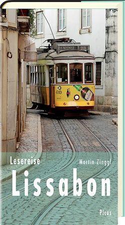 Lesereise Lissabon von Zinggl,  Martin