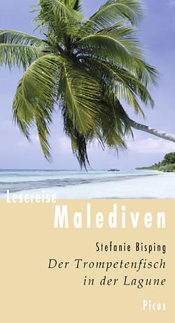 Lesereise Malediven von Bisping,  Stefanie