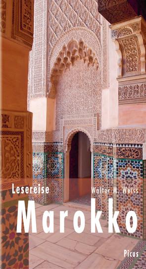 Lesereise Marokko von Weiss,  Walter M.