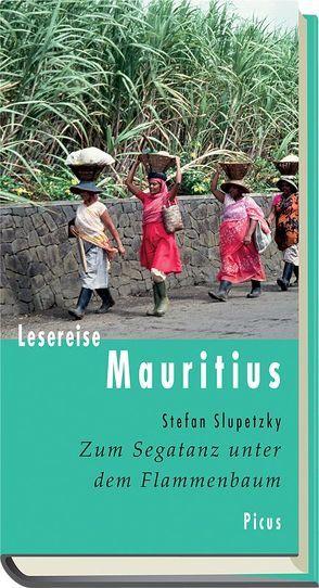 Lesereise Mauritius von Slupetzky,  Stefan