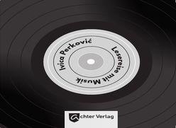 Lesereise mit Musik von Perkovic,  Ivica