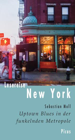 Lesereise New York von Moll,  Sebastian