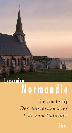 Lesereise Normandie von Bisping,  Stefanie