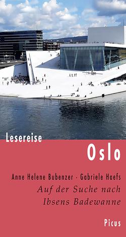 Lesereise Oslo von Bubenzer,  Anne Helene, Haefs,  Gabriele