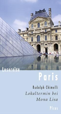 Lesereise Paris von Chimelli,  Rudolph