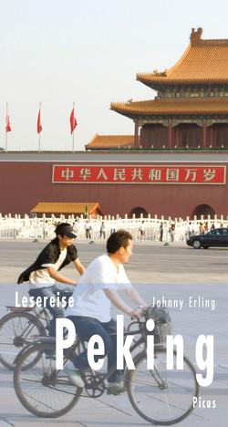Lesereise Peking von Erling,  Johnny