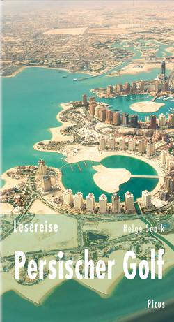 Lesereise Persischer Golf von Sobik,  Helge