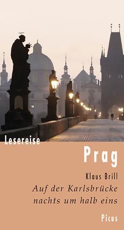 Lesereise Prag von Brill,  Klaus