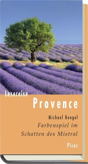 Lesereise Provence von Bengel,  Michael